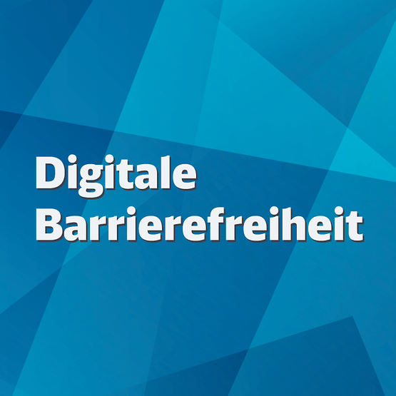 Digitale Barrierefreiheit